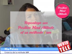 PMA positive mind attitude presse