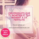 perturbateurs endocriniens fertilite pma positivemindattitude